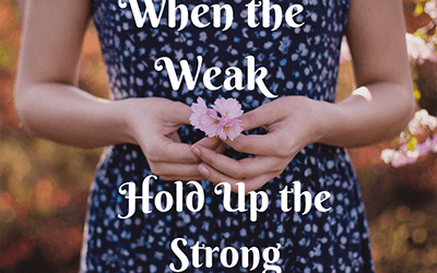 When the Weak Hold Up the Strong
