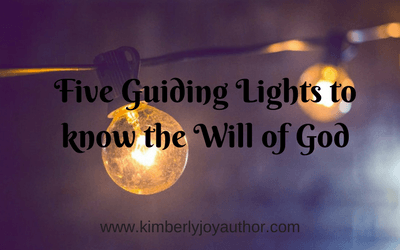 Five Guiding Lights to Know the Will of God