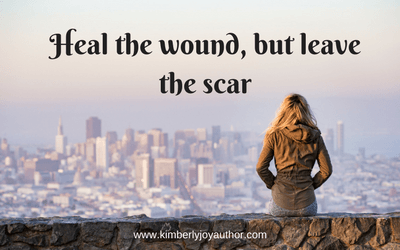 Heal the Wound, but leave the Scar