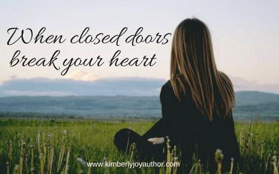 When closed doors break your heart