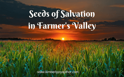Seeds of Salvation in Farmer's Valley