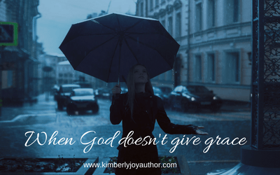 When God doesn't give grace