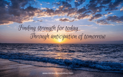 Finding strength for today through anticipation of tomorrow