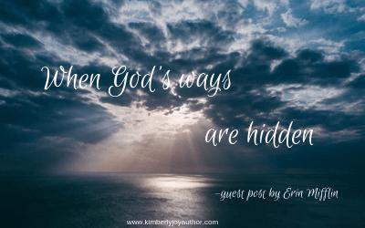 When God's ways are hidden