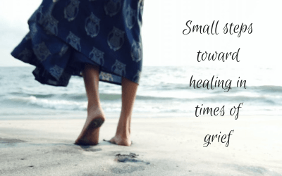 Small steps toward healing in times of grief
