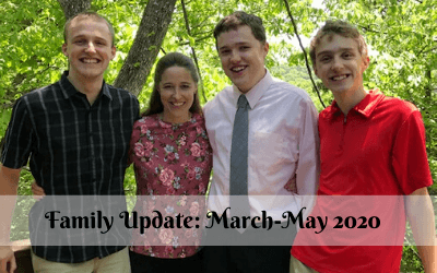 Family Update: March-May 2020