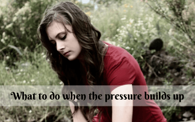 What to do when the pressure builds up